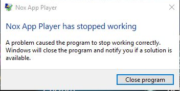 "How to fix ""Nox App Player has stopped working"" error by"